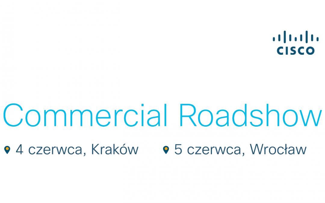 Cisco Commercial Roadshow | Czerwiec 2019
