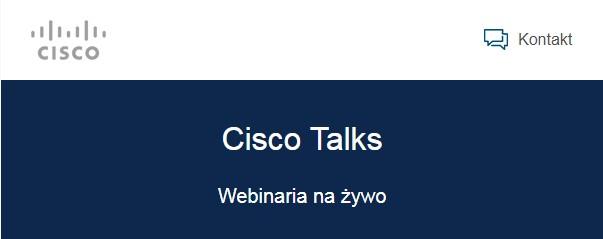 Webinar Cisco Talks – Aplikacje Dockerowe na platformie Catalyst 9000 – 19 listopada (czw) godz. 10:00